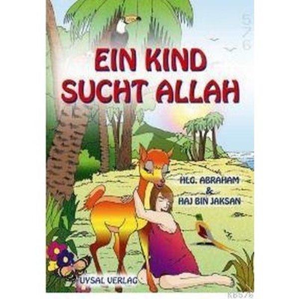 Ein Kind sucht Allah