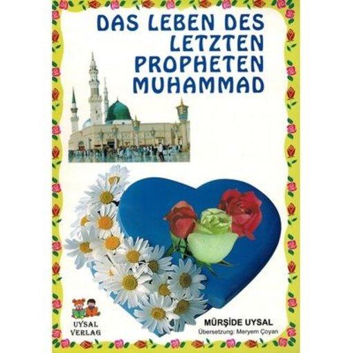 Das Leben des letzten Propheten Muhammad s. (1+2 in einem)