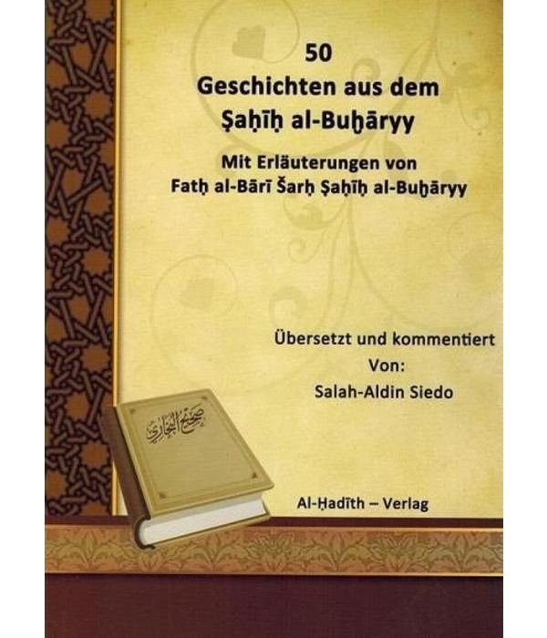 50 Geschichten aus dem Sahih Al- Buharyy