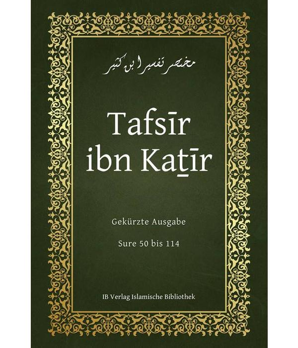 Tafsir Qur'anexegese Ibn Kathir Sura 50-114