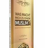 Was macht mich zu einem Muslim?