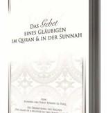 Das Gebet eines Gläubigen im Quran & in der Sunnah