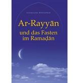 Ar-Rayan und das Fasten im Ramadan