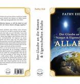 Der Glaube an die Namen und Eigenschaften Allahs