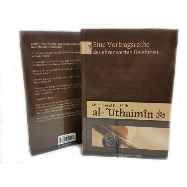 Eine Vortragsreihe von Scheich al-'Uthaimin - Band 1
