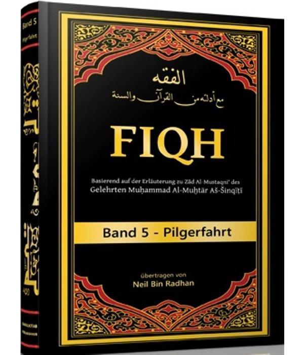 Fiqh Band 5- Pilgerfahrt