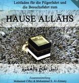 Leitfaden für die Pilgerfahrt und Besuchsfahrt zum Hause Allahs