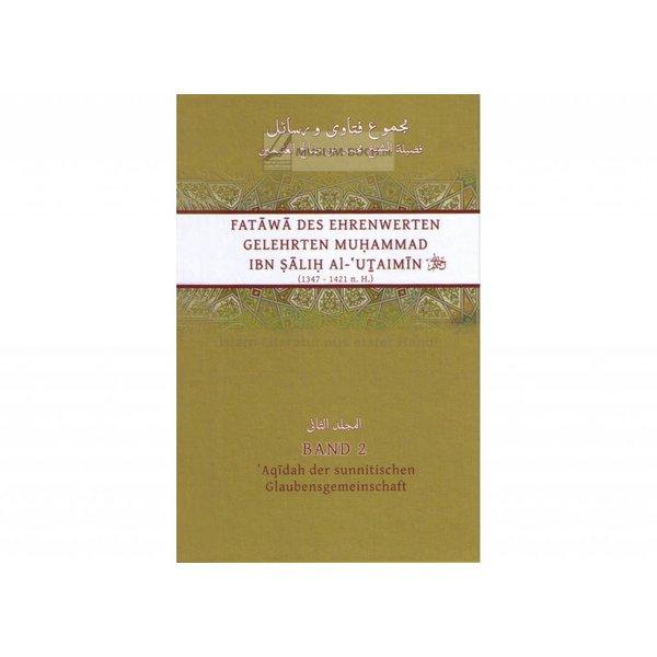 Fatawa des Ehrenwerten Gelehrten Al-'Uthaimin - Band 2