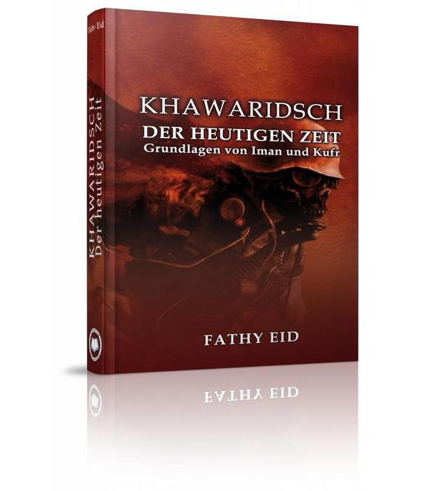 Khawaridsch - Der Heutigen Zeit