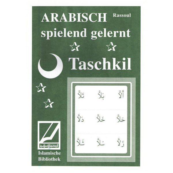 Taschkil- Arabisch spielend gelernt