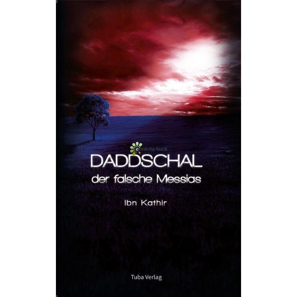 Daddschal - der falsche Messias