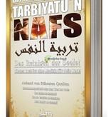 Tarbiyatun Nafs - Das Reinigen des Seele!