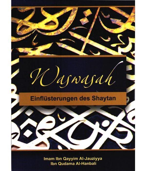 Waswasah - Einflüsterungen des Shaytan