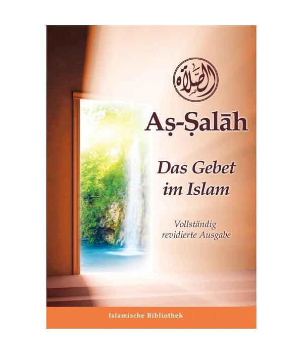 As salah das Gebet im Islam