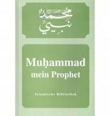 Muhammad (sas) - mein Prophet