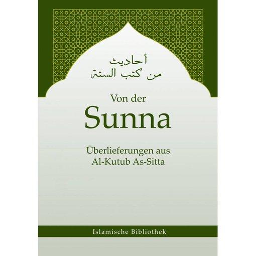 Von der Sunna - Überlieferungen aus Al-Kutub As-Sitta