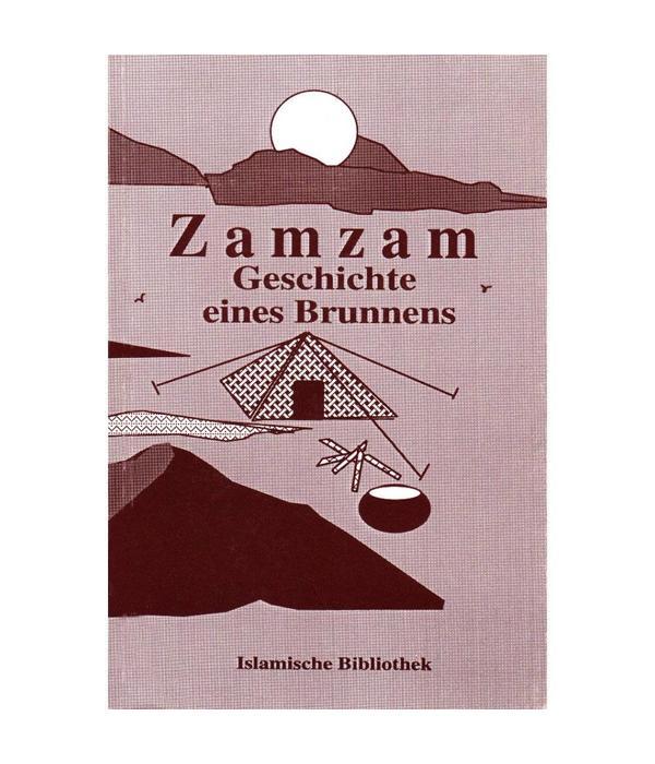 Zamzam - Geschichte eines Brunnens