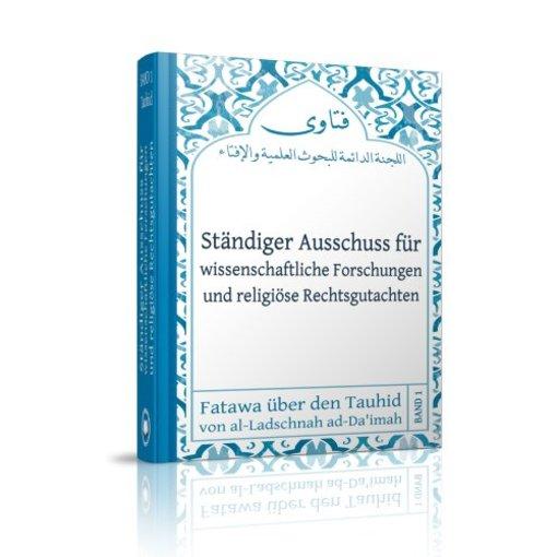 Ständiger Ausschuss für wissenschaftliche Forschungen und religiöse Rechtsgutachten (Ladschnah Band 1)