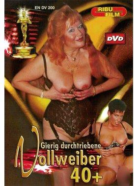 Ribu Film DV200 - Gierig durchtriebene Vollweiber 40+