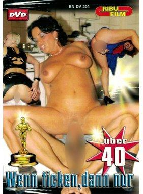 Ribu Film DV204 - Wenn ficken, dann. nur über 40