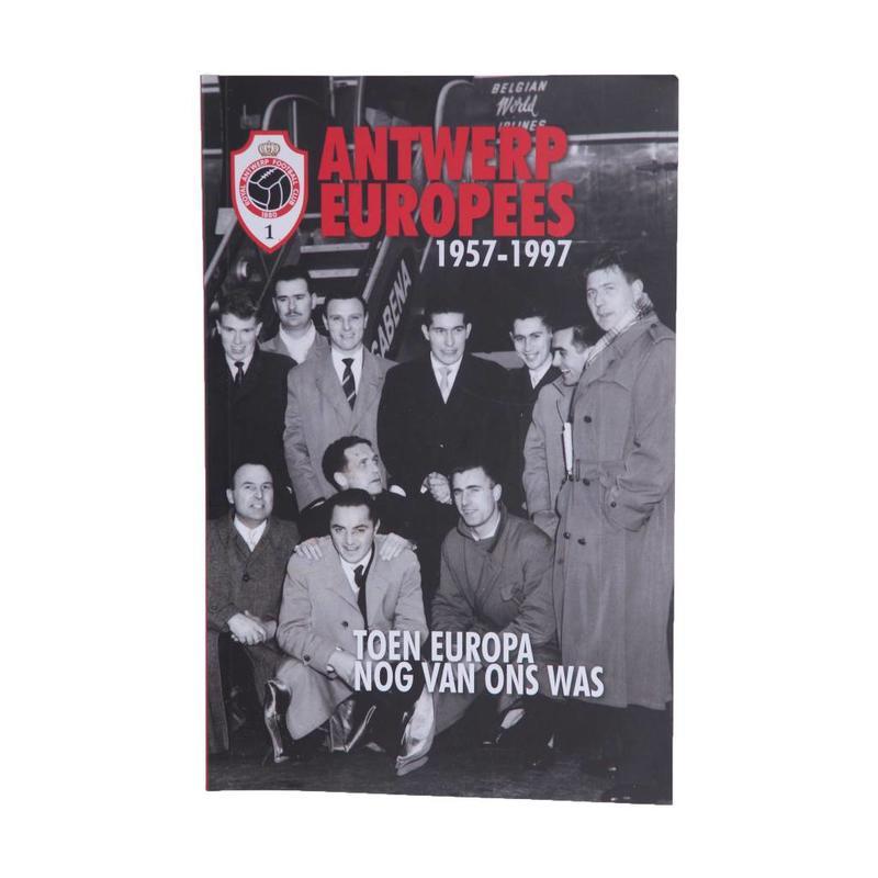 """Antwerp Official Paperback Boek - """"Antwerp Europees / 1957-1997"""""""