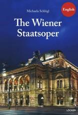 THE WIENER STAATSOPER (THE VIENNA STATE OPERA)