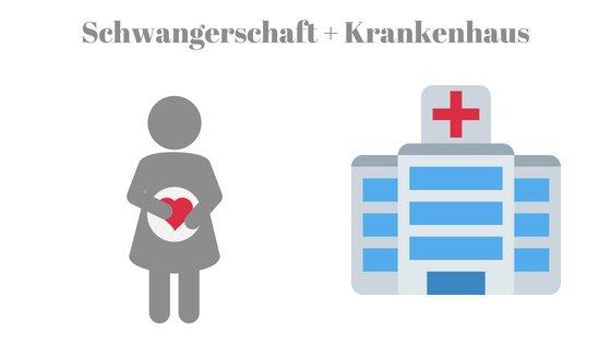 Krankenhaus und Schwangerschaft - Warum, wieso weshalb?!