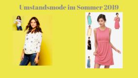 Umstandsmode im Sommer: Umstandskleider - Stillkleider und mehr - auch in Bio!