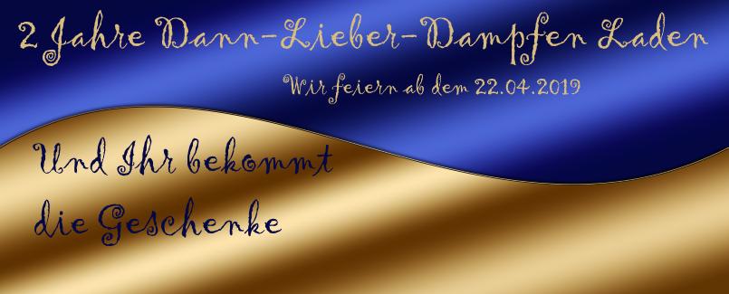 2 Jahre Dann-Lieber-Dampfen Fachgeschäft in München-Freimann