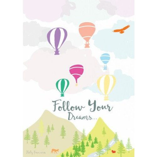 Holly Francesca Follow Your Dreams A4