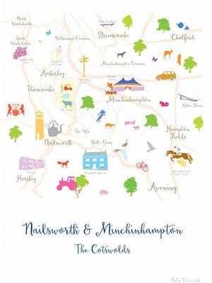 Holly Francesca Holly Francesca Map of Nailsworth & Minchinhampton - A4
