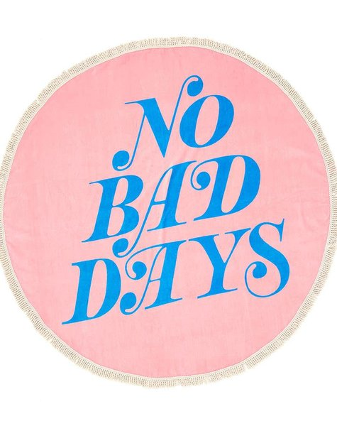 NO BAD DAYS GIANT TOWEL
