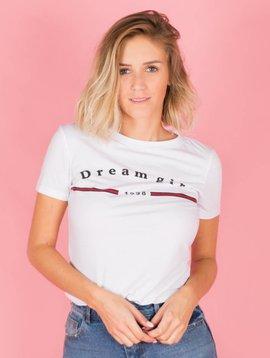DREAM GIRL TSHIRT
