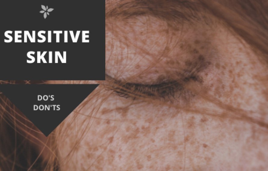 Sensitive skin - DO'S & DON'TS
