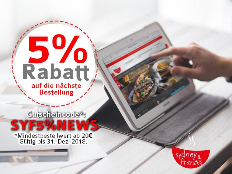 5% Rabatt - Begrüßungs-Gutschein - Mindestbestellwert ab 20€. Gültig bis 31. Juli 2018