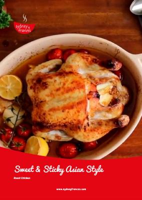 SWEET & STICKY ASIAN-STYLE Roast Chicken - Rezept