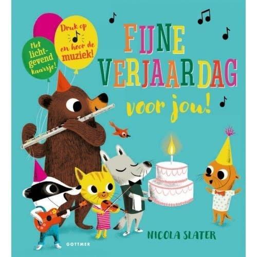 Fijne verjaardag voor jou! Geluidenboekje. Nicola Slater