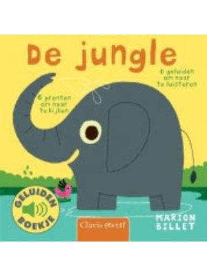 De jungle - Geluidenboek. Marion Billet