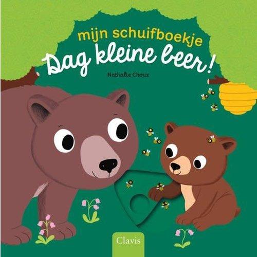 Dag kleine beer! - Schuifboekje. Nathalie Choux