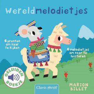 Wereldmelodietjes - Geluidenboek. Marion Billet