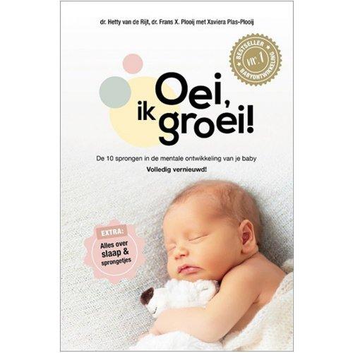 Fontaine uitgevers Oei ik groei. De 10 sprongen in de mentale ontwikkeling van je baby. Hetty van de Rijt Hardcover.