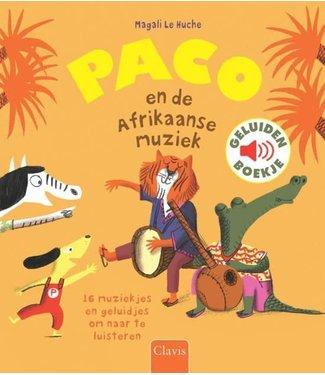Paco en de Afrikaanse muziek - geluidenboek. Magali Le Huche