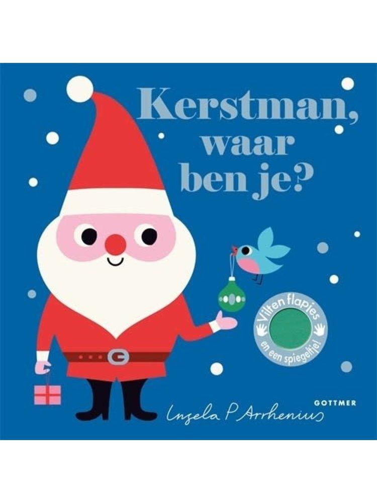 Kerstman, waar ben je? Ingela P. Arrhenius