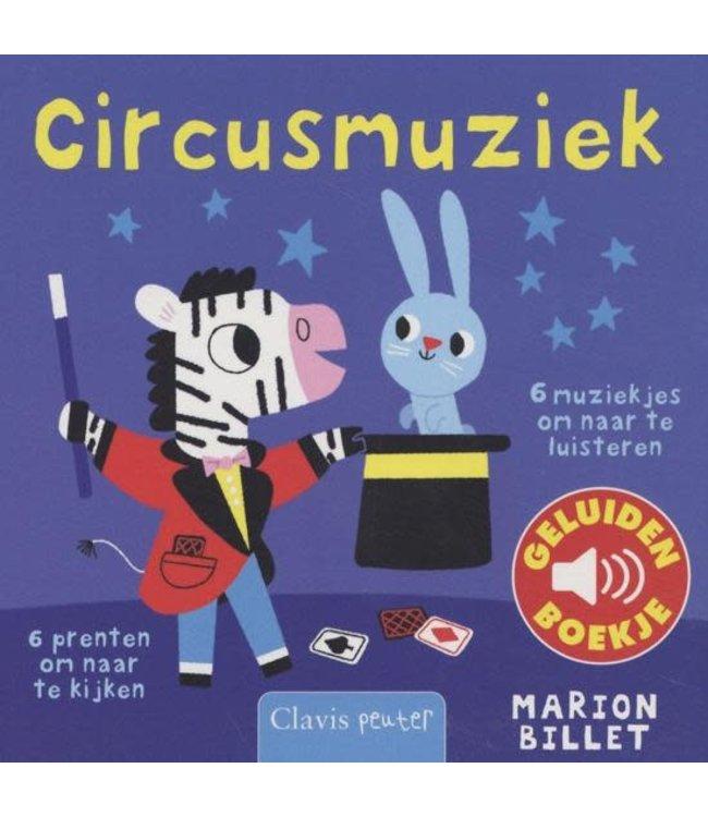 Circusmuziek - Geluidenboek. Marion Billet