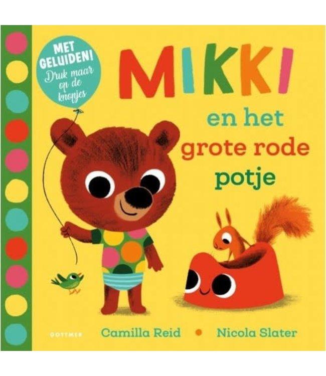 Mikki en het grote rode potje. Nicola Slater