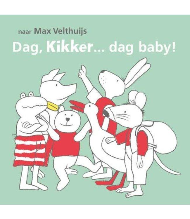 Dag kikker... dag baby . Max Velthuijs