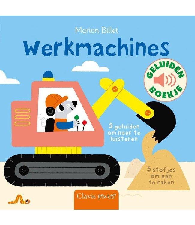 Werkmachines - Geluiden en voelboekje. Nathalie Choux