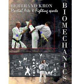 SHIHAN KRON Technical Book Biomechanics of Martial Arts