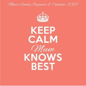Pyramid Keep Calm Mum Knows Best Familieplanner 2020