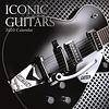 Kultgitarren - Iconic Guitars Kalender 2020